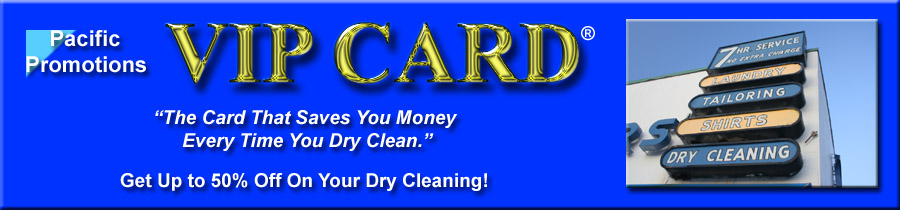 VIP Card Dry Cleaning Discounts